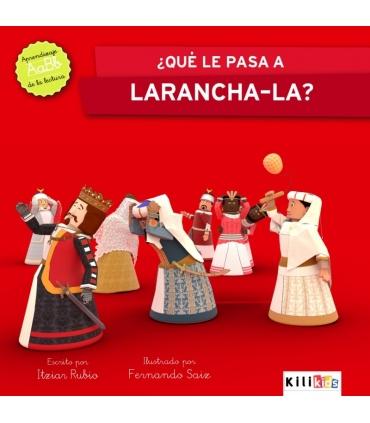 "Libro ""¿Qué le pasa a Laranchala?"" - Kilikids libros gigantes Pamplona"
