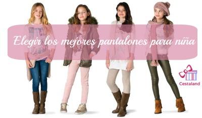 elegir pantalones para niñas